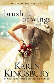Brush of Wings: A Novel (Angels Walking)