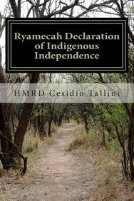 Ryamecah Declaration of Indigenous Independence