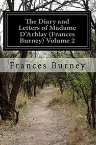 The Diary and Letters of Madame D'Arblay (Frances Burney) Volume 2