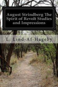 August Strindberg The Spirit of Revolt Studies and Impressions