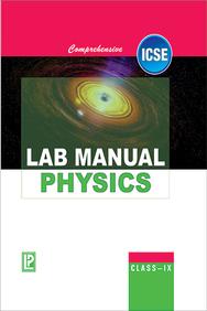 Buy Comprehensive Lab Manual Physics IX (ICSE Board) book