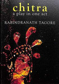 Chitra : A Play In One Act