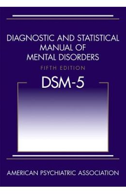 Diagnostic & Statistical Manual Of Mental Disorders Dsm - V Tm