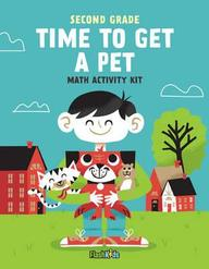 Second Grade Time To Get A Pet Math Activity Kit