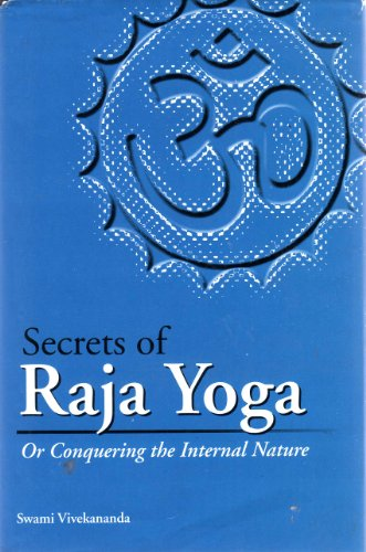 Buy Secrets Of Raja Yoga Book Swami Vivekananda 8177557556 9788177557558 Sapnaonline Com India
