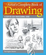 The Artist's Complete Book of Drawing