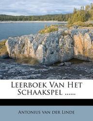 Leerboek Van Het Schaakspel ......