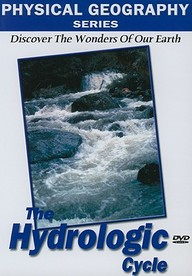 Physical Geography: The Hydrologic Cycle: Science