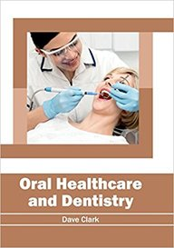 Oral Healthcare and Dentistry