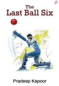 Last Ball Six