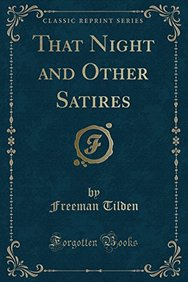 That Night and Other Satires (Classic Reprint)