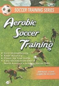 Soccer Aerobic Soccer Training: Sports