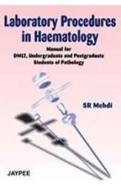 Laboratory Procedures In Haematology