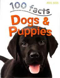 100 Facts Dogs & Puppies