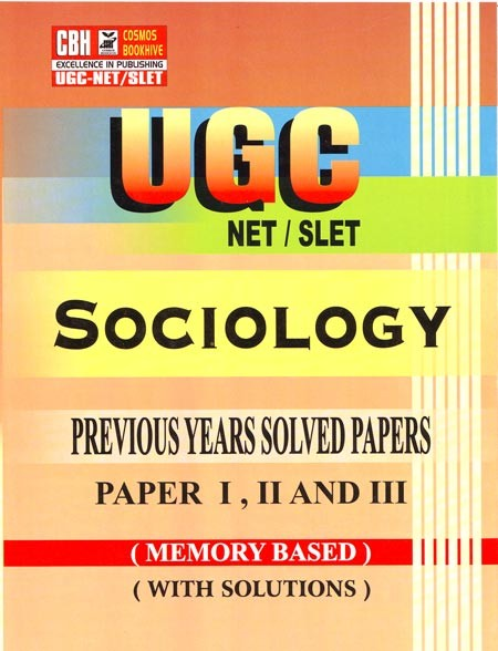 Sociology Previous Years Solved Papers for UGC-NET-SLET Paper-1-2-3