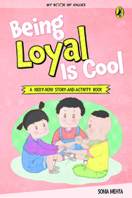 My Book Of Values : Being  Loyal Is Cool