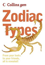 Collins Gem Zodiac Types: From Your Looks To Your Friends, All Is Revealed!