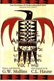 Native American Legends: Stories Of The Hopi Indians Vol Two (Volume 2)