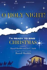 O Holy Night! - SATB: A Ready to Sing Christmas
