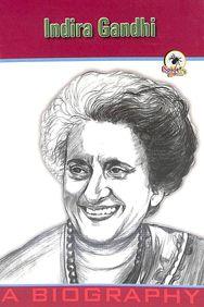 Indira Gandhi - A Biography