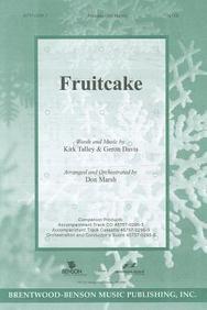 Fruitcake Anthem