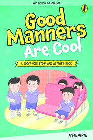 My Book Of Values : Good Manners Are Cool