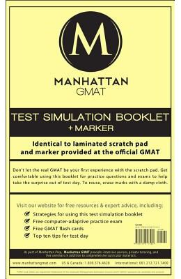 Manhattan GMAT Test Simulation Booklet [With Marker]