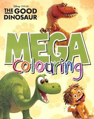 Disney Pixar : The Good Dinosaur Mega Colouring