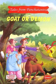 Goat Or Demon : Tales From Panchatantra Large Print