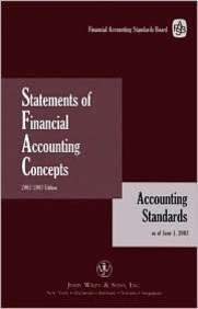 Statements Of Financial Accounting Concepts: Accounting Standards As Of June 1, 2002