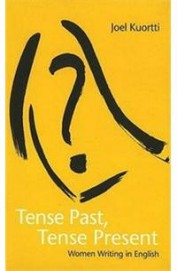 Tense Past Tense Present Women Writing In English