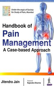 Handbook Of Pain Management A Case Based Approach