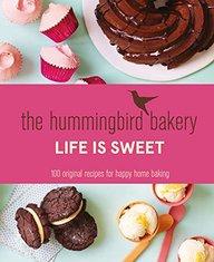 Hummingbird Bakery : Life Is Sweet