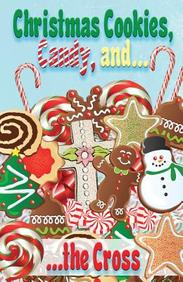 Christmas Cookies, Candy, & Cross (Kids) : 25- Pack Tracts