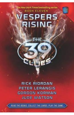 39 Clues : Vespers Rising Book 11