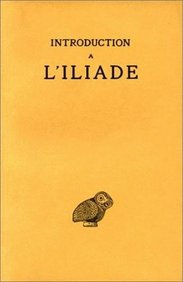 Iliade: Introduction (Collection Des Universites De France Serie Grecque) (French Edition)