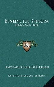 Benedictus Spinoza: Bibliografie (1871)