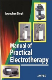 Manual Of Practical Electrotherapy