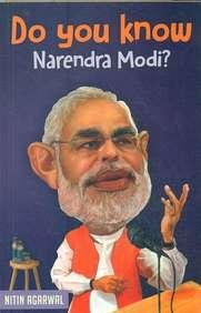 Do You Know Narendra Modi