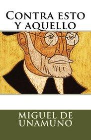 Contra esto y aquello (Spanish Edition)
