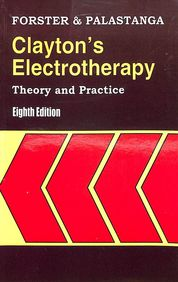 Claytons Electrotherapy: Theory & Practice