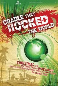Cradle That Rocked the World Praise Band Charts CDROM (Christ Church Prayz Choir)