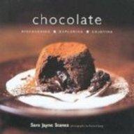 Chocolate: Discovering, Exploring, Enjoying