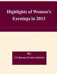 Highlights of Women's Earnings in 2013