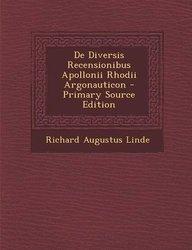 De Diversis Recensionibus Apollonii Rhodii Argonauticon - Primary Source Edition (Italian Edition)