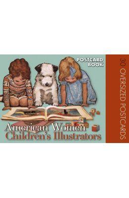 American Women Childrens Illustrators Postcard Book: 30 Oversized Postcards
