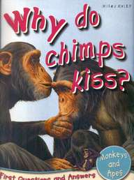 Why Do Chimps  Kiss  - First Questions And Answer