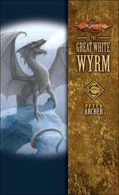 Dragonlance: Great White Wyrm (Champions #3)