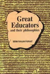 Great Educators and Their Philosophies