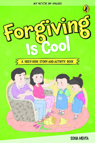 My Book Of Values : Forgiving Is Cool